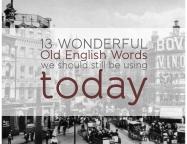13 wonderful old english words