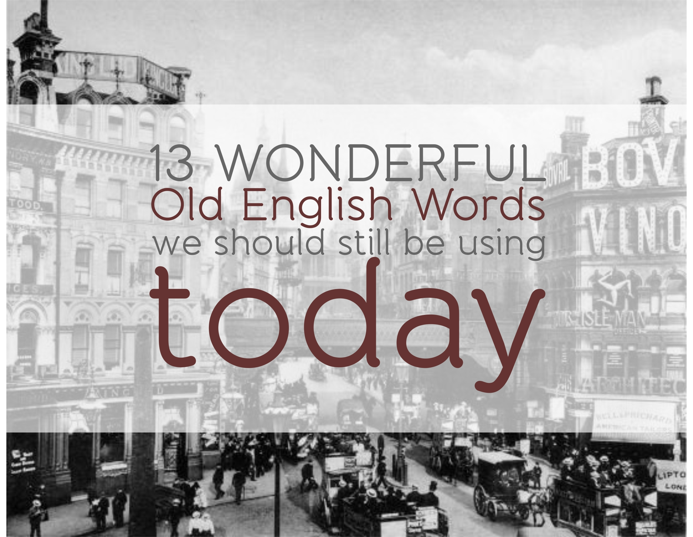 13 Wonderful Old English Words ...  Descriptive Resume Words