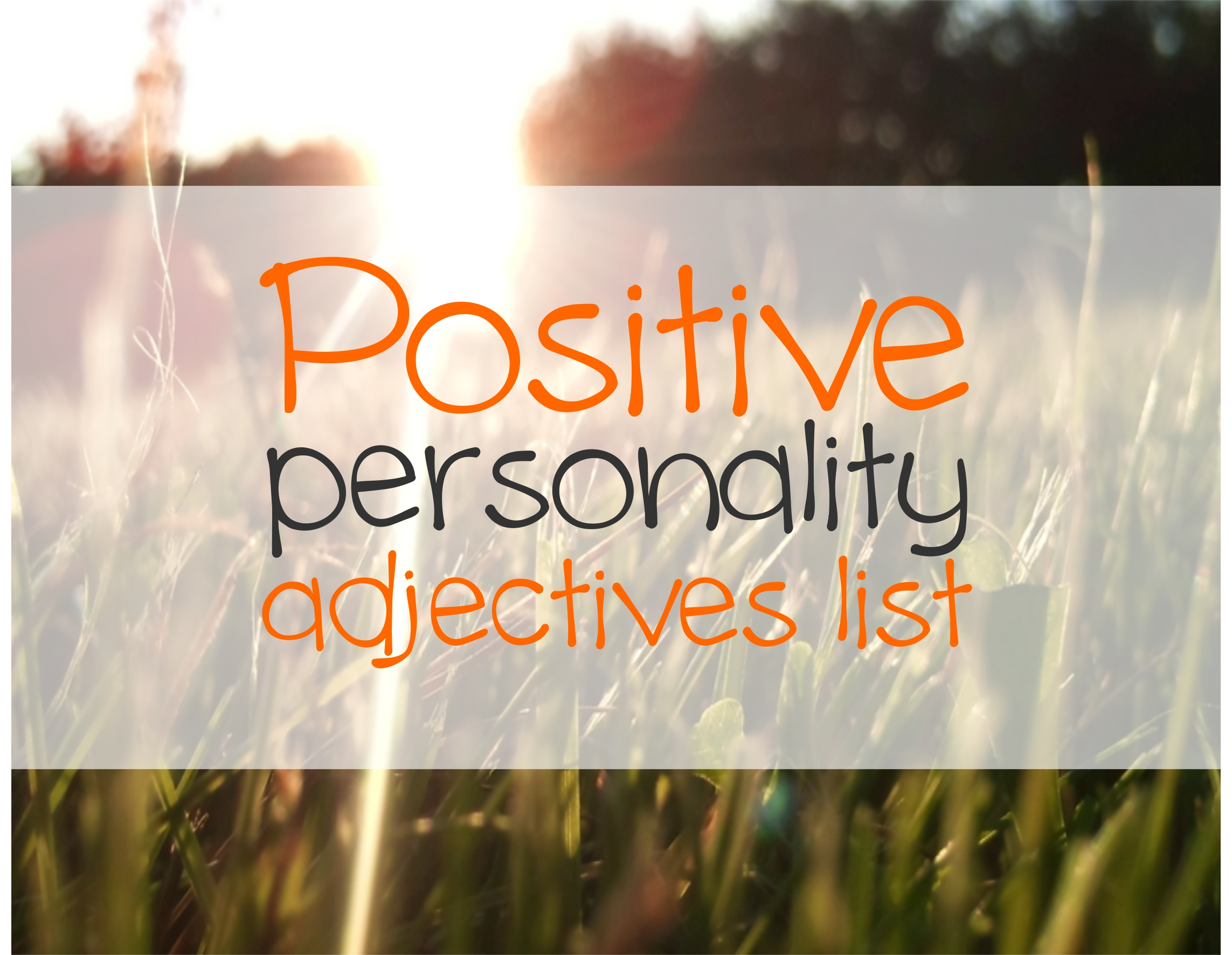 Positive Personality Adjectives List Just English