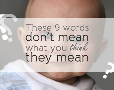 These 9 words don't mean
